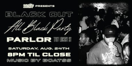 Amplify Culture Presents: Black Out An All Black Party tickets