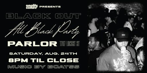 Amplify Culture Presents: Black Out An All Black Party