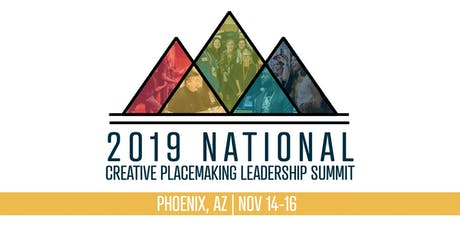 2019 National Creative Placemaking Leadership Summit tickets