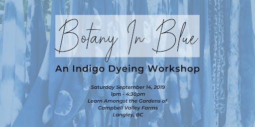 Botany In Blue: An Indigo Dyeing Workshop