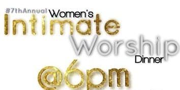 Women's Intimate Worship Dinner