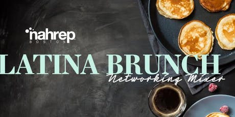 NAHREP Boston: Latina Brunch tickets
