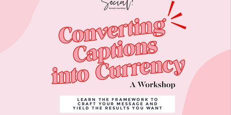 Converting Captions into Currency: A Workshop at WeWork Atlanta tickets