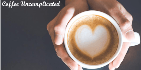 Coffee Uncomplicated  tickets