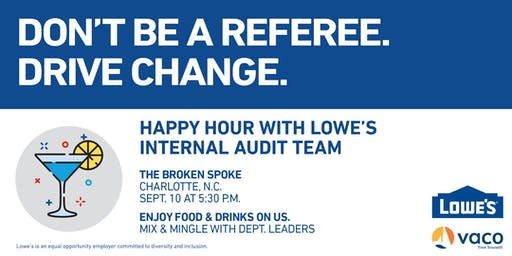 Happy Hour with Lowe's Internal Audit Leadership Team