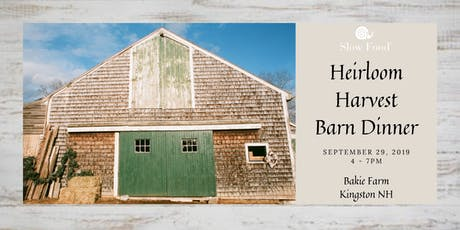 Heirloom Harvest Barn Dinner tickets