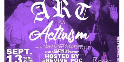 "REVIVE Radio presents ""ART AS ACTIVISM"" for ART ALL NIGHT  DC KICKOFF"