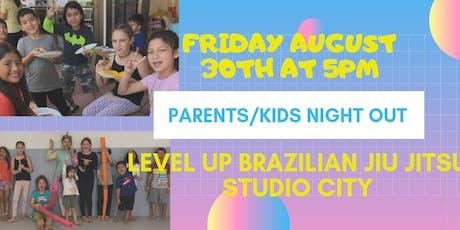Kids & Parents Night Out - Level Up Jiu Jitsu Studio City tickets