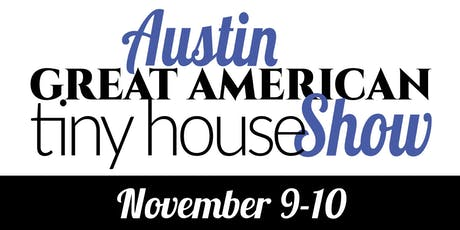 Austin Great American Tiny House Show tickets