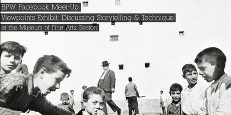 Viewpoints Exhibit: Discuss storytelling & technique tickets