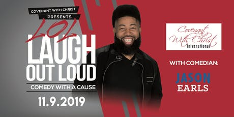 Laugh Out Loud! Comedy for a Cause with Jason Earl Jr. tickets