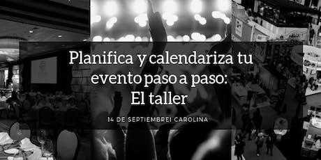 Planifica y calendariza tu evento paso a paso: El taller  tickets