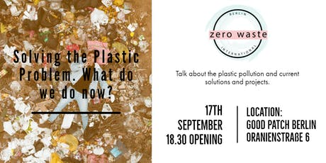 Solving the Plastic Problem. What do we do now? Tickets