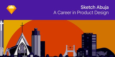 Sketch Abuja Meetup —  A Career in Product Design tickets