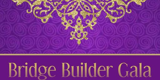 Bridge Builder Gala