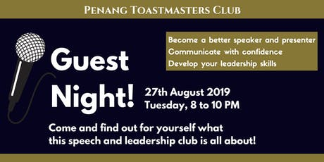 Speaking for Success: Penang Toastmasters Club GUEST NIGHT tickets