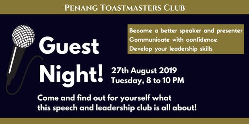 Speaking for Success: Penang Toastmasters Club GUEST NIGHT