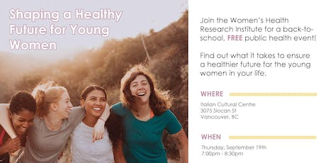 Shaping a Healthy Future for Young Women tickets