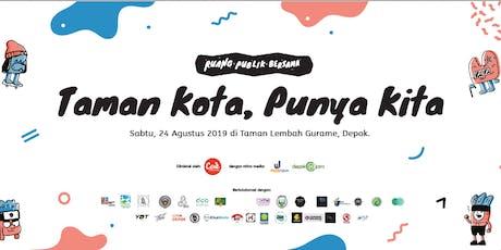 Taman Kota Punya Kita! tickets