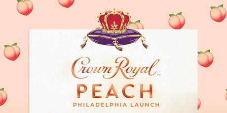 """8*25 / """" Crown Royal Peach Philly Launch Party """" / The Crown Life PopUp Day Party (Indoor/Outdoor) / Provided by Crown Royal / Punchline Philly / 33 E Laurel St, Philadelphia, PA 19123 / Sunday August 25, 2019 tickets"""
