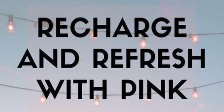 Recharge and Refresh with PINK tickets