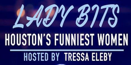 LADY BITS: Houston's Funniest Women tickets