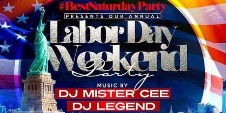 Best Labor Day Weekend Saturday Party  (Clubfix.Net Parties List) tickets