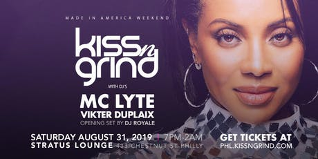 Kiss n' Grind with DJ's MC Lyte, Vikter Duplaix and Royale tickets
