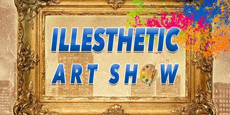 Illesthetic Art Show tickets