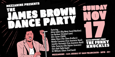 THE JAMES BROWN DANCE PARTY at MEZZANINE