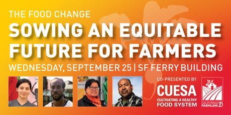 The Food Change | Sowing an Equitable Future for Farmers tickets