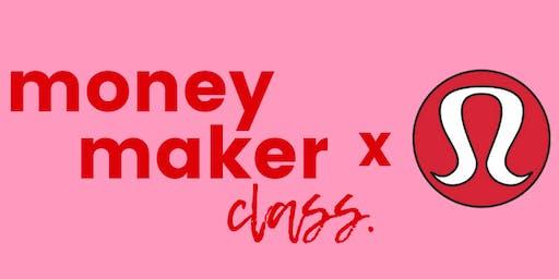 The Money Maker Class @ LuluLab