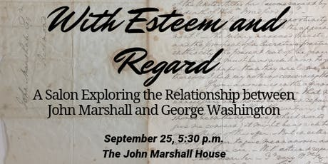 With Esteem and Regard: A Salon about Marshall and Washington tickets