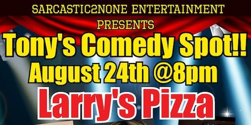 Tony's Saturday Night Comedy Spot!!