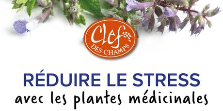 Réduire le stress avec les plantes médicinales (1er octobre - PLATEAU) tickets