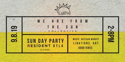 We Are From The Sun Day Party
