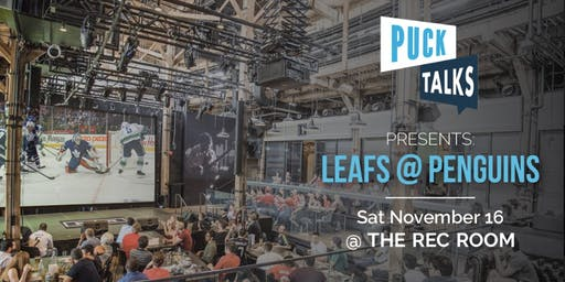Puck Talks Watch Party: Leafs - Penguins
