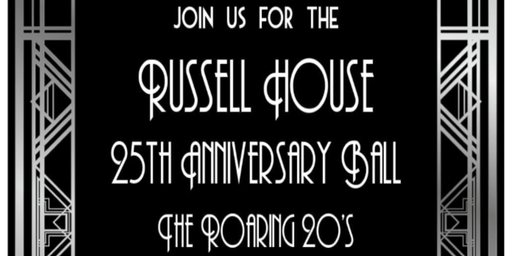Russell House 25th Anniversary Ball