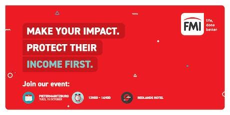 FMI's Income First Event | Pietermaritzburg tickets