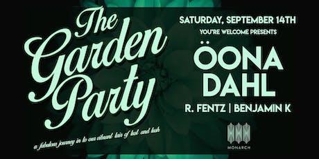 The Garden Party with Öona Dahl // R. Fentz // Benjamin K tickets
