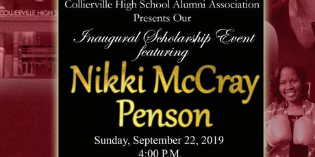 CHS Inaugural Scholarship Event with Nikki McCray-Penson tickets
