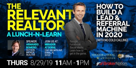 The Relevant Realtor: A Lunch-n-Learn (How To Build a Lead Machine in 2020) tickets