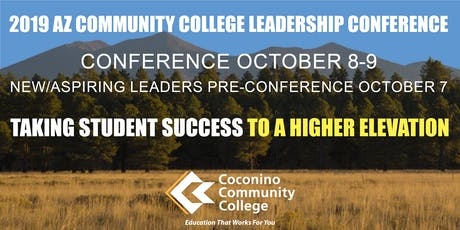 2019 AZ Community College Leadership Conference tickets