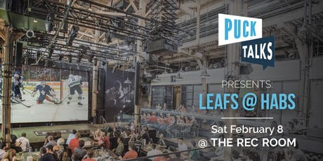 Puck Talks Watch Party: Leafs - Habs February 8 tickets