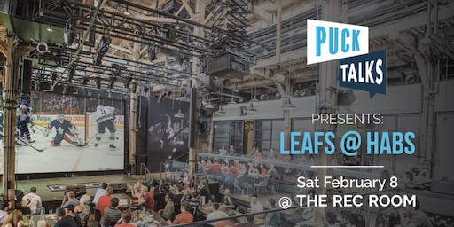 Puck Talks Watch Party: Leafs - Habs February 8