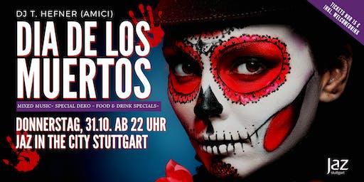 Dia de los Muertos - Halloweenparty - Do, 31.10. ab 20 Uhr- Jaz in the City