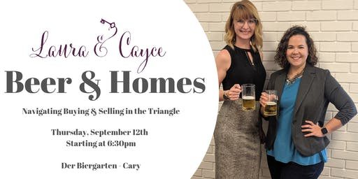 Beer & Homes with Laura & Cayce
