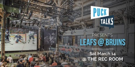 Puck Talks Watch Party: Leafs - Habs April 4  tickets