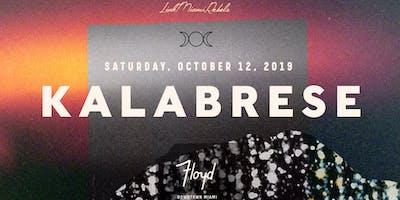 Kalabrese - Floyd Miami Debut