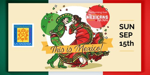 This is Mexico! Independence Day Celebration